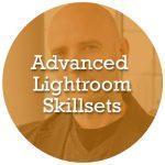 Advanced Lightroom Skillsets