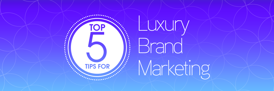 luxury brand marketing