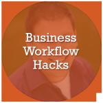 10 Must-Know Business Workflow Hacks Webinar
