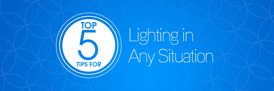 5tipslightinganysituationblog_header