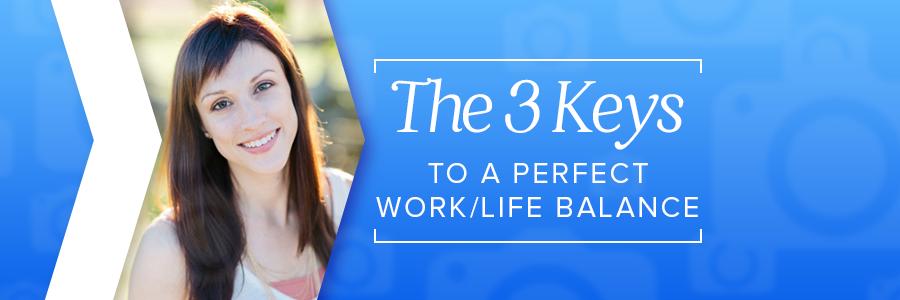 3keystoworklifebalanceblog_header