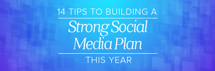 Building a Strong Social Media Plan