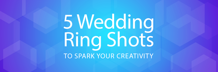 wedding ring shots for creativity