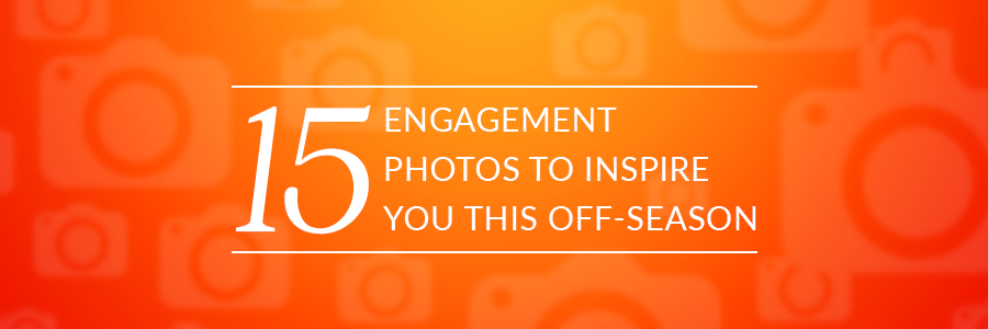 15 engagement photos to inspire you this off-season