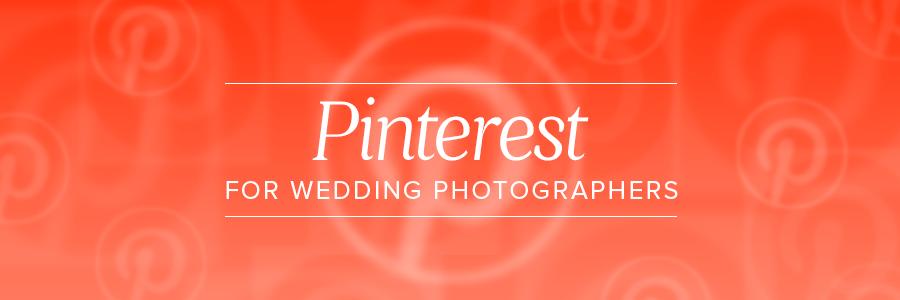 pinterest for wedding photographers