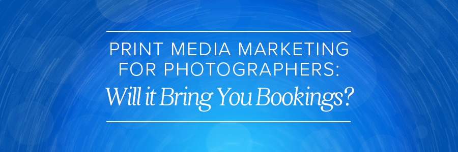 print media marketing for photographers