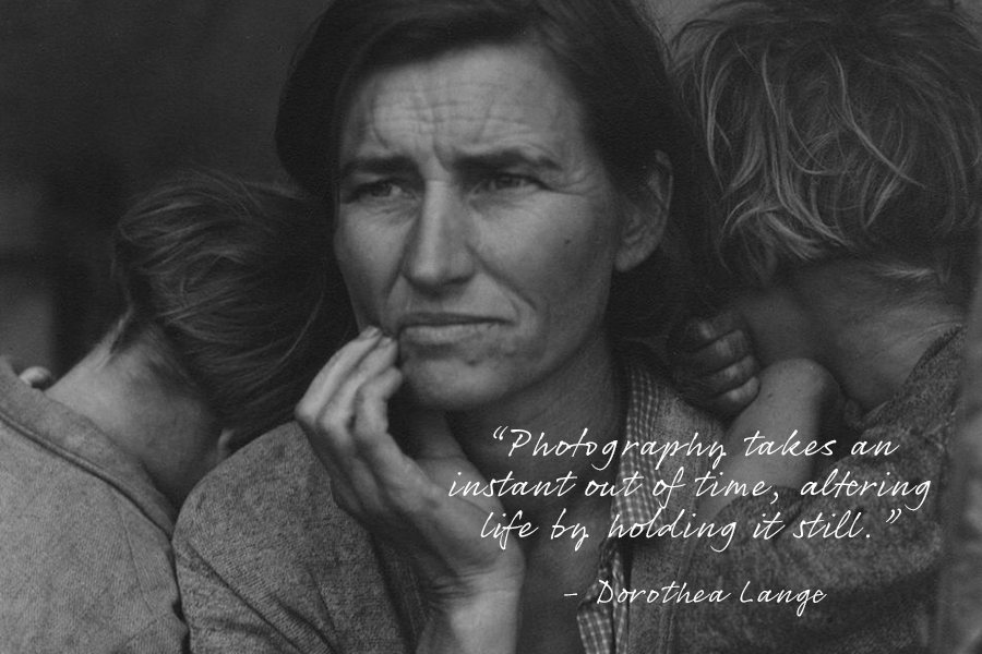 Famous photography quote from Dorothea Lange with an image of a woman's face and her children's heads on her shoulders.