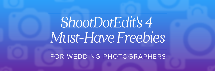 shootdotedit's 4 must-have freebies for wedding photographers
