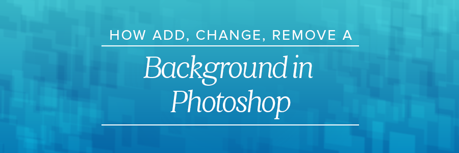 how to add background in photoshop