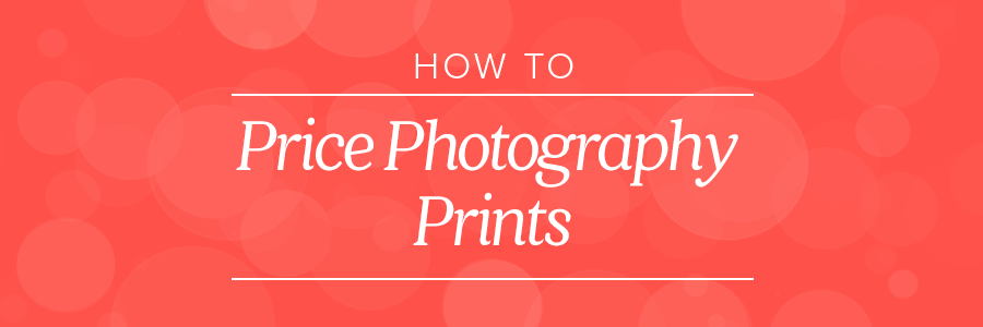 how to price photography prints