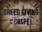 Greedgivinggospel_half
