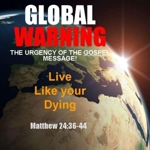 Global_warning_-_live_like_your_dying_half