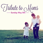 Tribute_to_moms_half