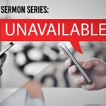 Unavailable_sermon_series_half