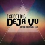 Expecting_deja_vu_half
