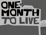 One_month_to_live_half