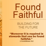Found_faithful_-_building_for_the_future_-_part_seven_half