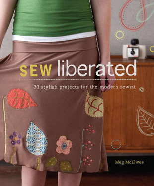 Cover of book, Sew Liberated: 20 Stylish Projects for the Modern Sewist.