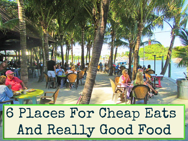 6 Cheap Eats & Really Good Food In Florida