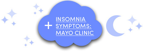 Insomnia symptoms: Mayo Clinic