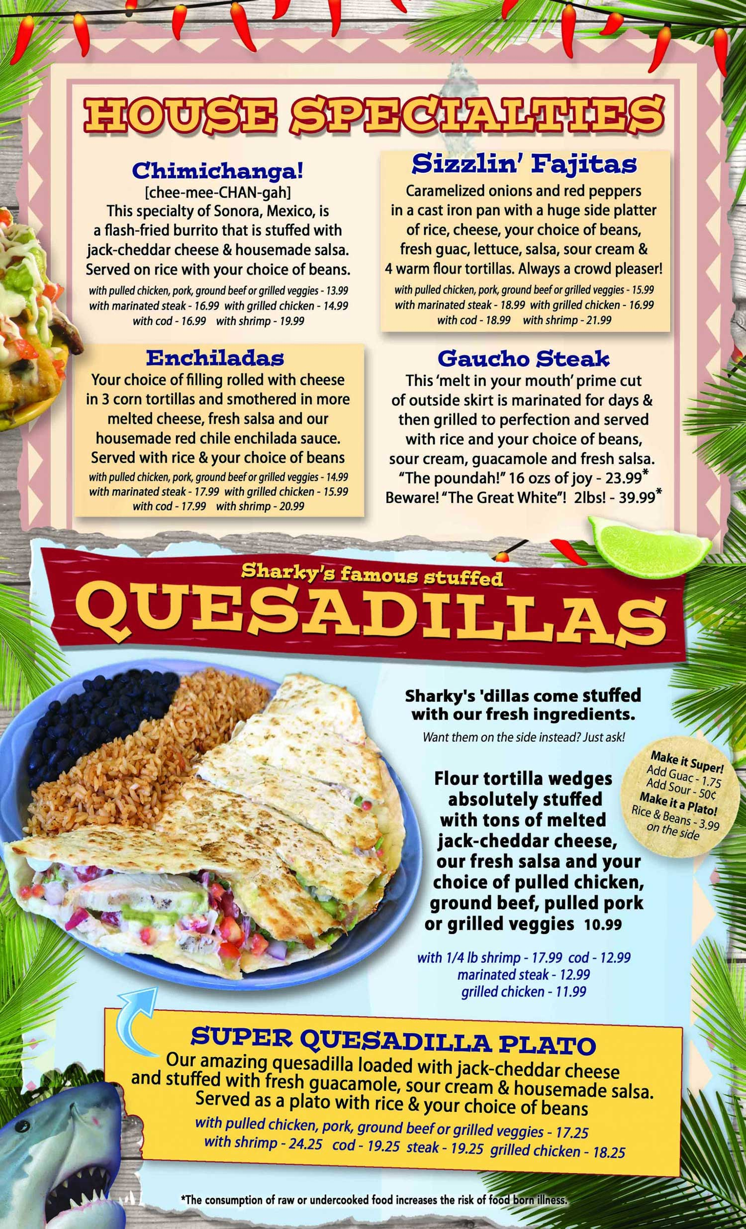House specialties and Quesadillas
