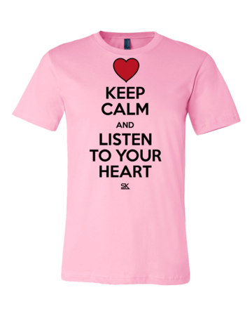 Keep Calm and Listen To Your Heart Standard Pink Blank with Depth Front