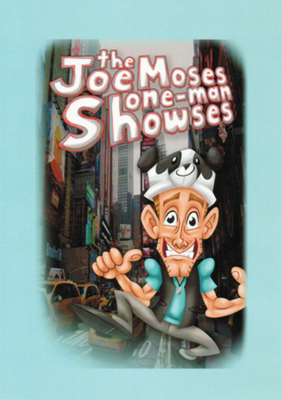 Joe Moses One Man Showses DVD