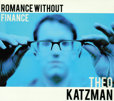 Theo Katzman Romance Without Finance Album