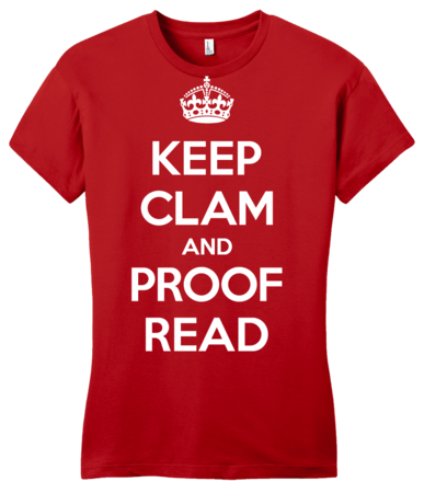 Keep Clam and Proof Read Girly Red Blank with Depth Front
