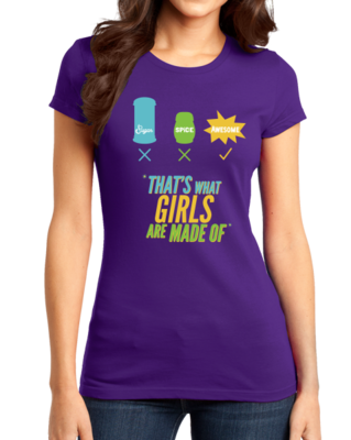 Sugar, Spice and Everything Nice! Girly T-Shirt T-shirt