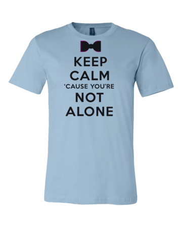 Darren Criss Keep Calm 'Cause You Are Not Alone Standard Light blue Blank with Depth Front