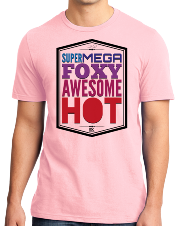 StarKid A Very Potter Musical Supermegafoxyawesomehot Standard Pink Stock Model Front 1 Thumb