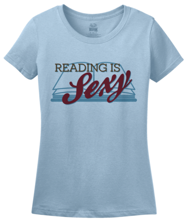 Reading is Sexy | Smart People Pick-Up Line Ladies Light blue Blank with Depth