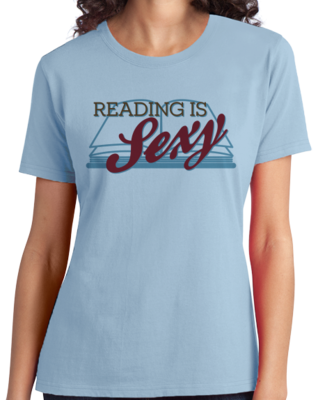 Reading is Sexy | Smart People Pick-Up Line T-shirt
