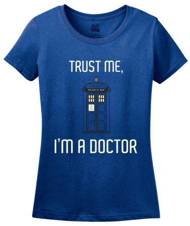 TRUST ME I'M A DOCTOR Ladies Royal Blue Blank with Depth Front