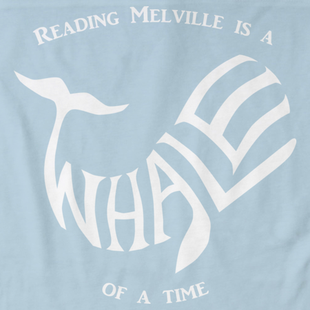 READING MELVILLE IS A WHALE OF A TIME Light blue art preview