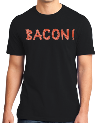 Bacon! (Made Out Of Bacon!) T-shirt