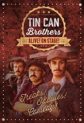 Tin Can Brothers Live: Alive! On Stage!