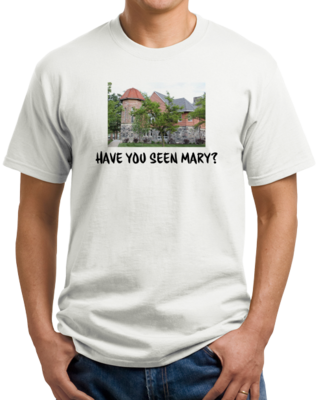 Have you seen Mary? (Alternate Version) T-shirt