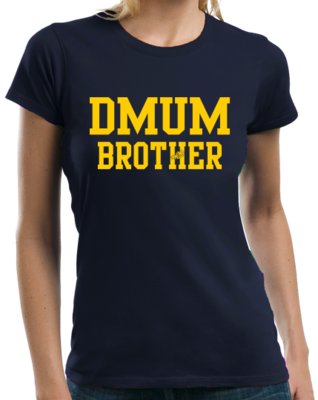 DMUM Brother T-shirt