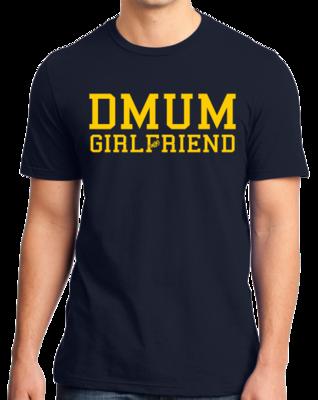 DMUM Girlfriend T-shirt