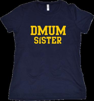 DMUM Sister T-shirt