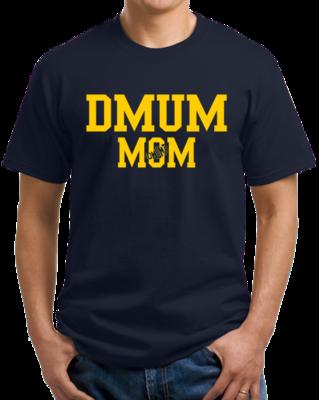 DMUM Mom T-shirt