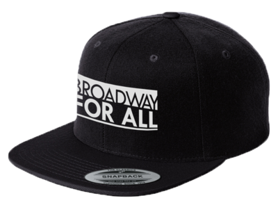 Broadway For All Snapback Hat