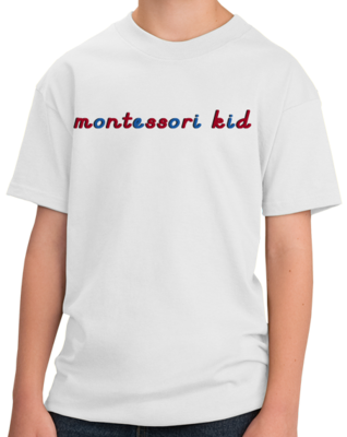 Montessori Kid T-shirt