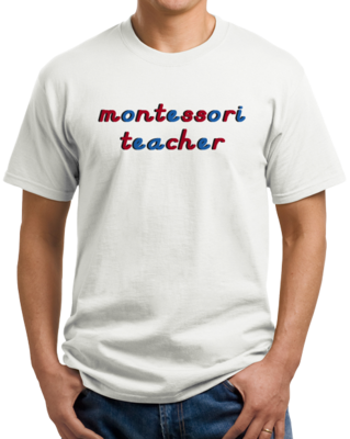 Montessori Teacher T-shirt