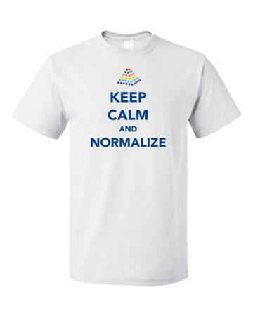 Keep Calm and Normalize Unisex White Blank with Depth