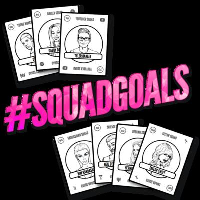 #SQUADGOALS Game