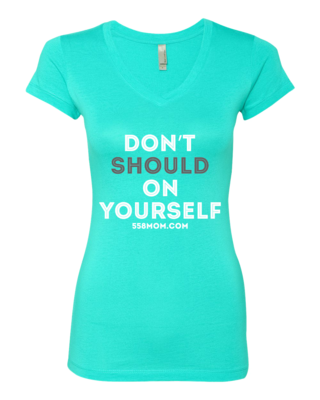 Don't Should on Yourself Aquatic Blue Ink T-shirt