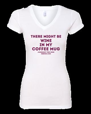 Wine in My Coffee Mug Maroon Ink T-shirt